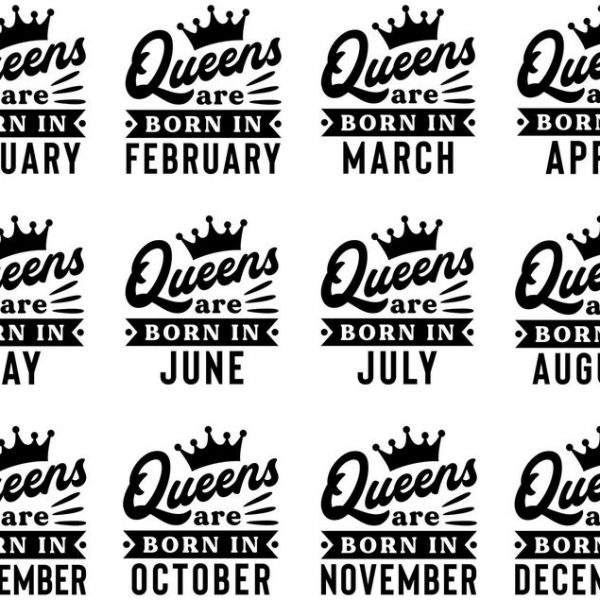Queens Are Born In SVG, January, February, March, Birthday SVG, Birthday Queen SVG, For Cricut, For Silhouette, Cut File, Dxf, Png, Svg
