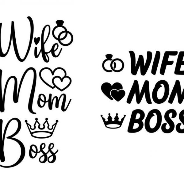 Wife Mom Boss SVG For Circuit For Silhouette Cut Vector Files