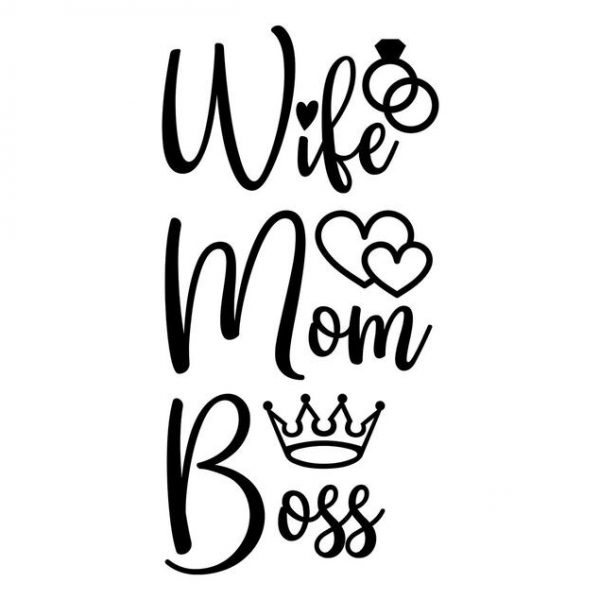 Wife Mom Boss SVG, For Cricut, For Silhouette, Cut Files, Vector, Digital File, Dxf, Eps, Png, Svg