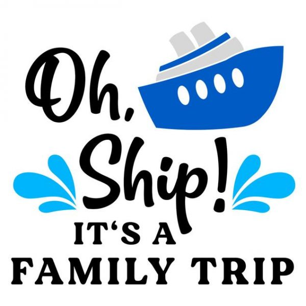 Oh Ship It's a Family Trip SVG, On Cruise Control SVG, Cruise SVG, For Cricut, For Silhouette, Cut Files, Vector, Dxf, Eps, Png, Svg