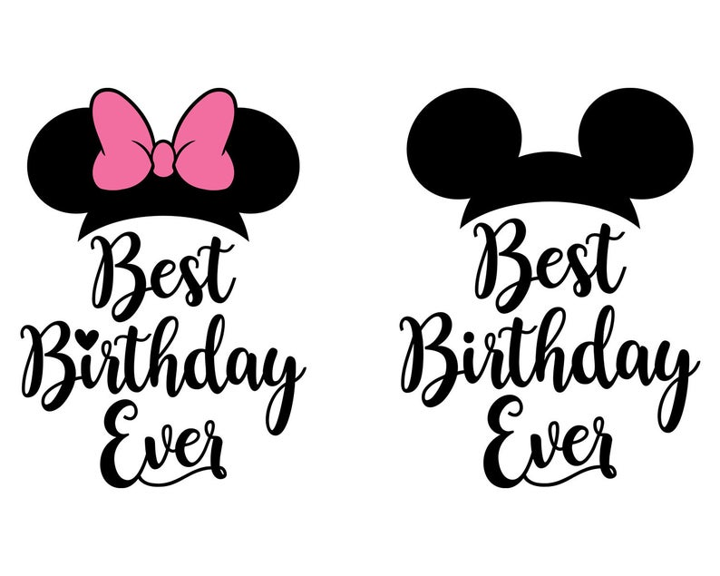 Birthday Girl SVG, Best Day Ever Svg, Mickey Ears SVG, Minnie Mouse, Birthday Boy Disney Svg, For Cricut, For Silhouette, Cut Files, Dxf Png